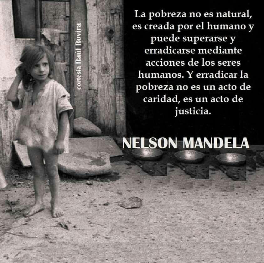 Mandela Sobre La Pobreza Frases Sabias Nelson Mandela Caridad