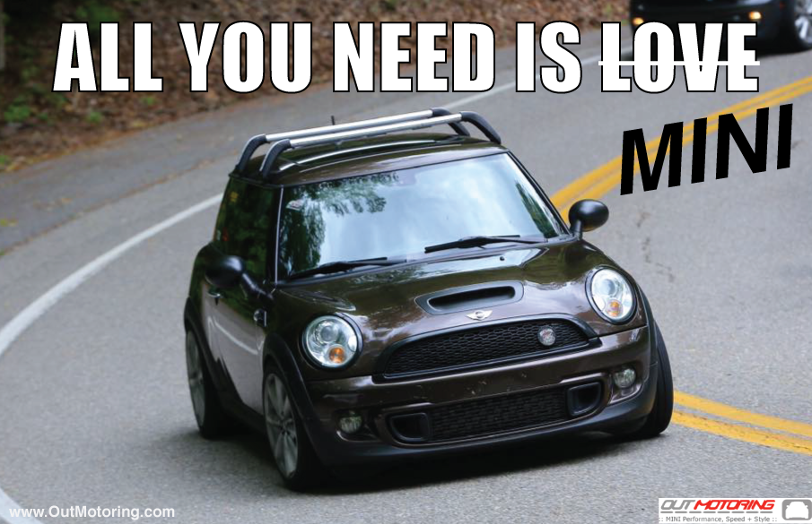 All You Need Is Mini Mini Cooper Love Meme Mini Performance Parts Mini Cooper