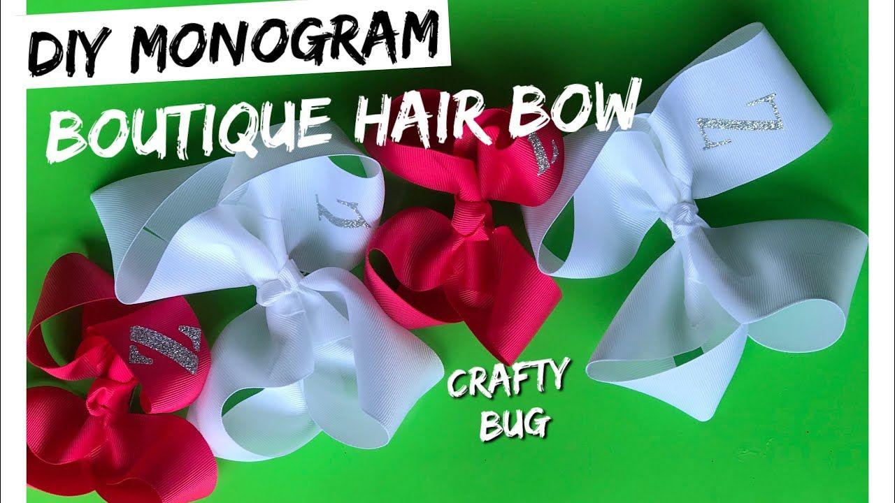 Htv Monogram Boutique Hair Bow Tutorial Youtube Boutique Hair Bows Monogram Boutique Hair Bows