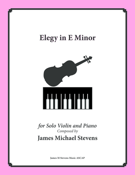 Elegy in E Minor - Violin Solo & Piano