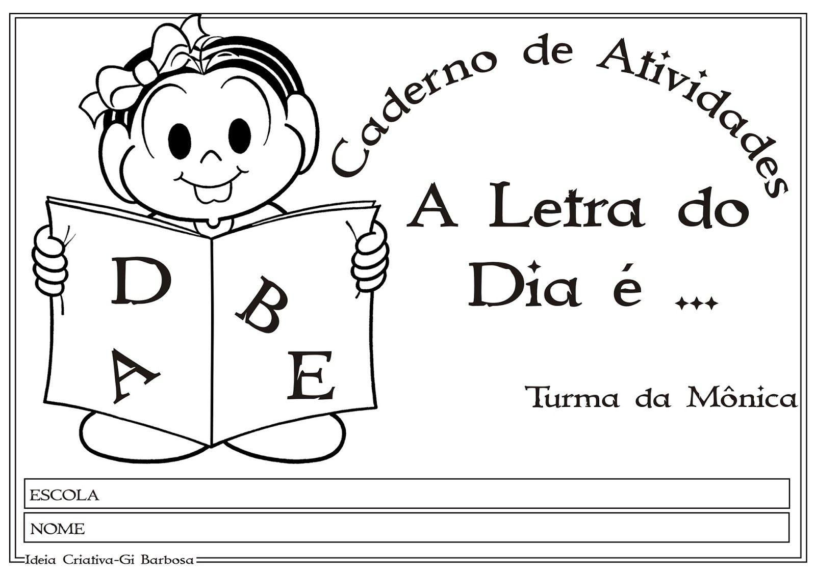 26 Lindas Atividades Com As Letras Do Alfabeto Turma Da Monica