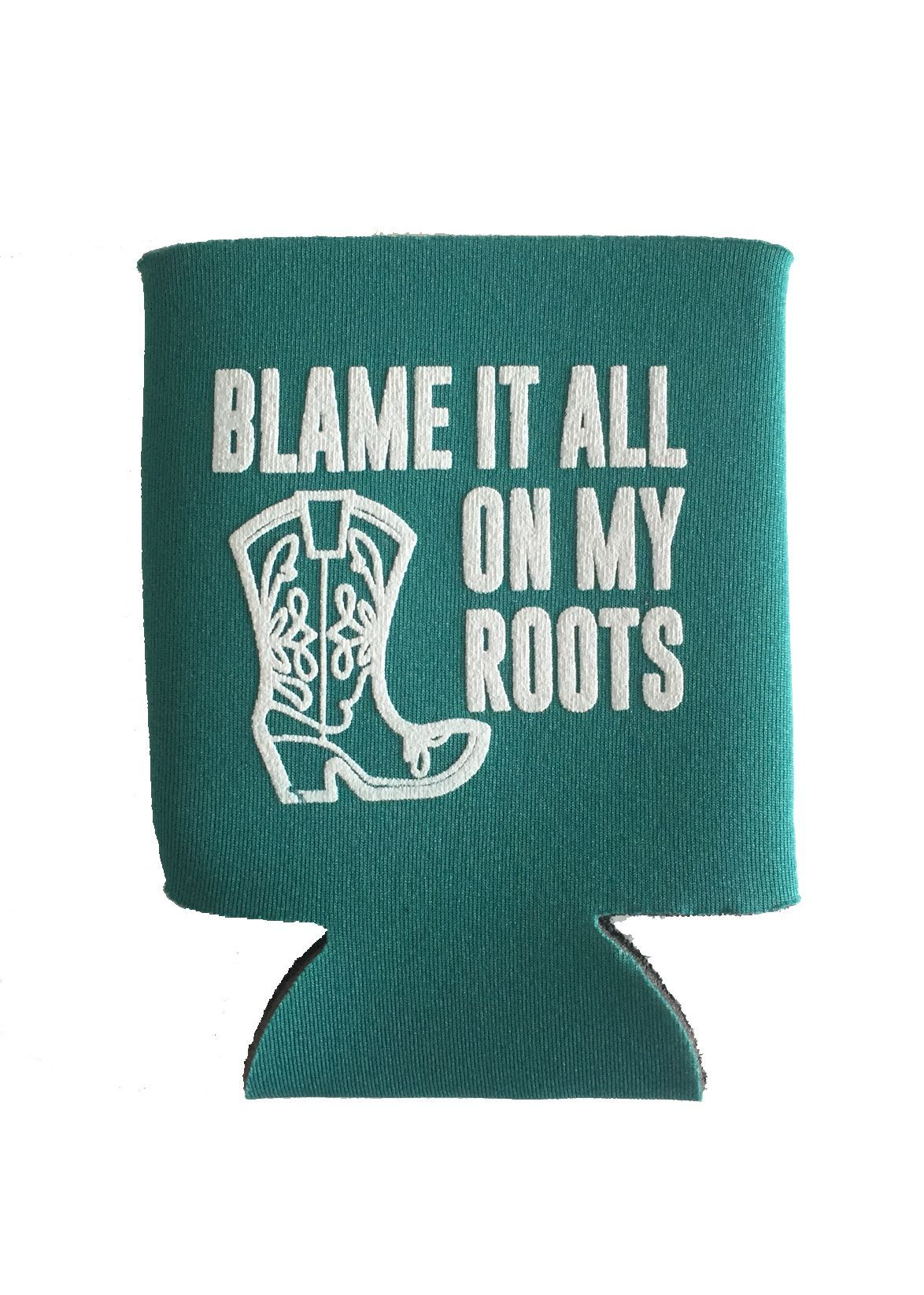 Blame It All On My Roots Koozie | ACCESSORIZE | Pinterest