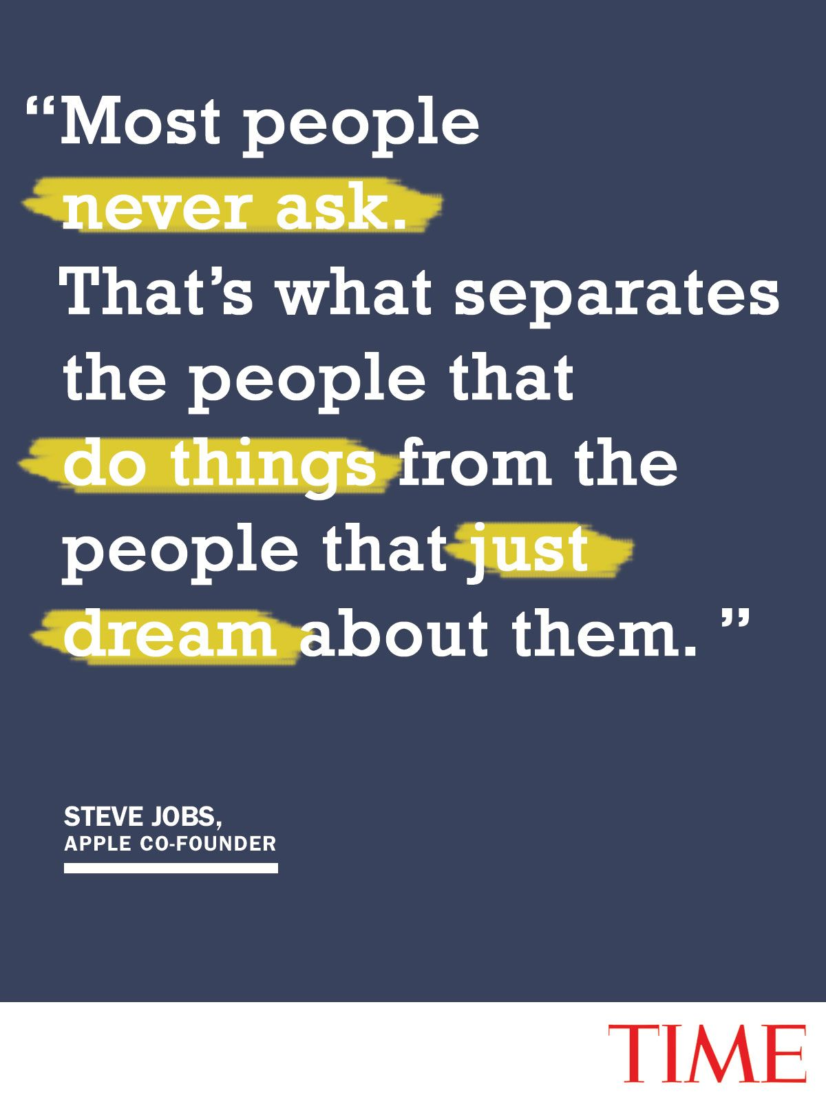 Steve Jobs On The Power Of Asking For Help Words Quotes