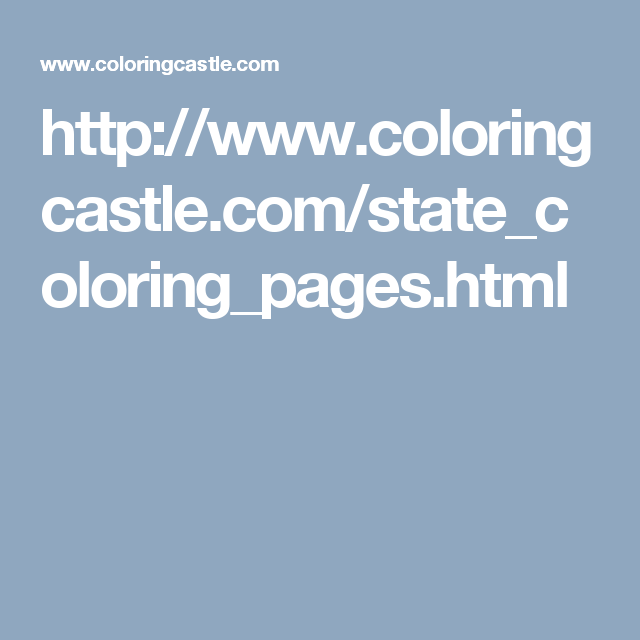 http://www.coloringcastle.com/state_coloring_pages.html | travel ...