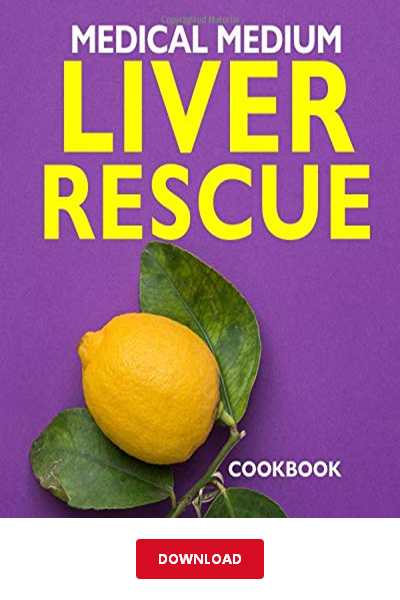 Download Medical Medium Liver Rescue Cookbook Pdf Andrew Winnington Ebook Medical Medium Cookbook Pdf Medical