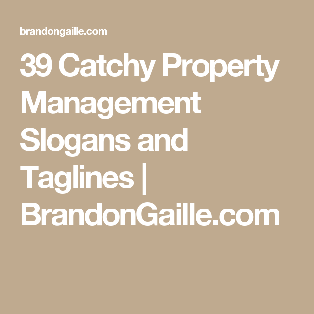 Catchy Property Management Slogans And Taglines  Property