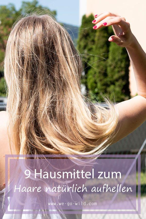 Haare natürlich aufhellen mit diesen 9 Hausmitteln - WE GO WILD