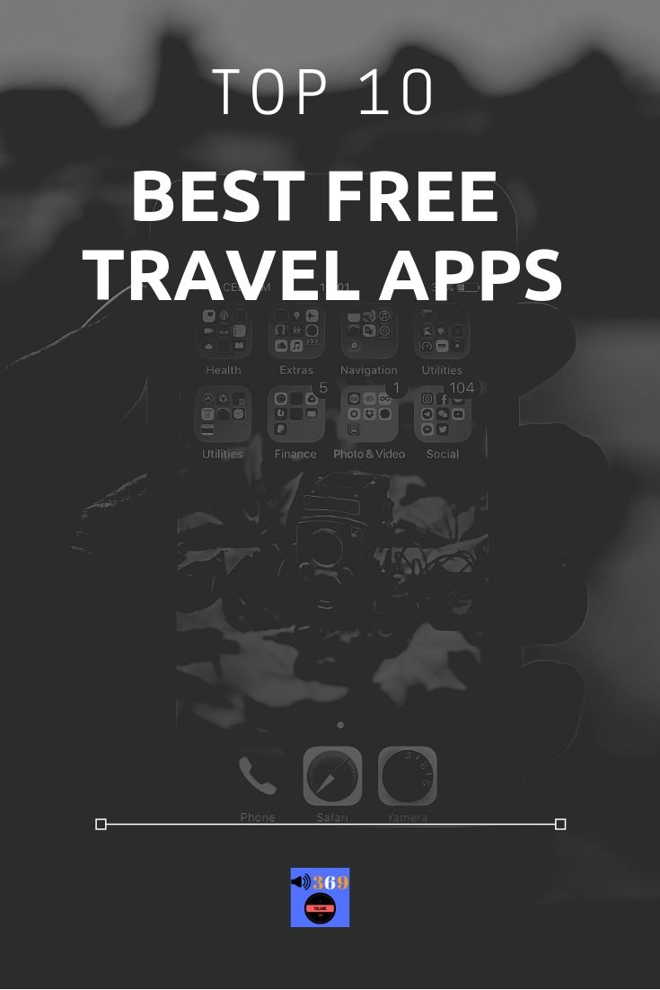 Top 10 Best Travel Apps of 2020 Best travel apps