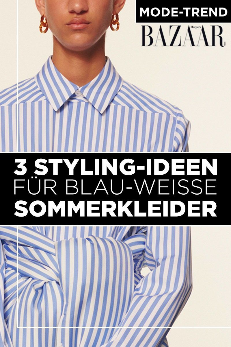 Sommerkleider in Blau-weiß sind der frische Modetrend des ...