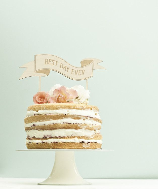 cake topper, napis na tort best day ever