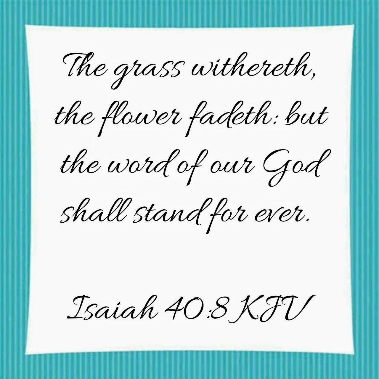 Isaiah 40 8 Kjv