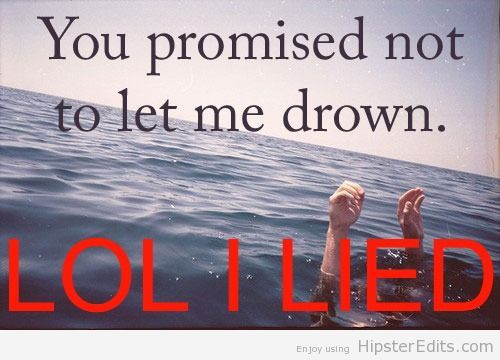 You Promised Quotes Life Sad Promise Drown