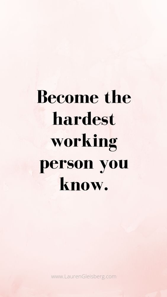 Become the hardest working person you know. #motivation #study  #tips - Image Credits: Lauren Gleisberg