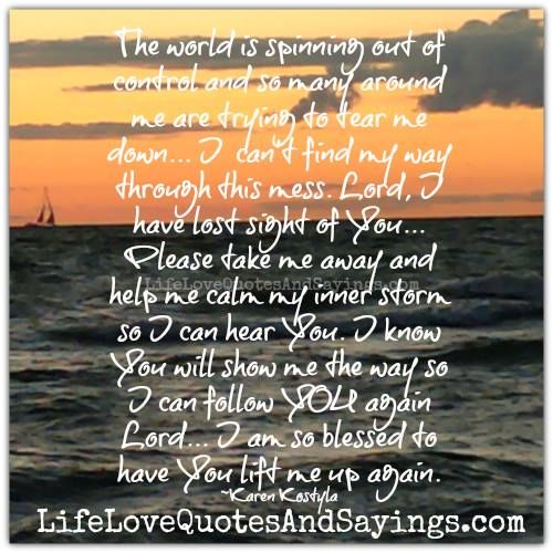 The World Is Spinning Out Of Control Love And Inspiration Love
