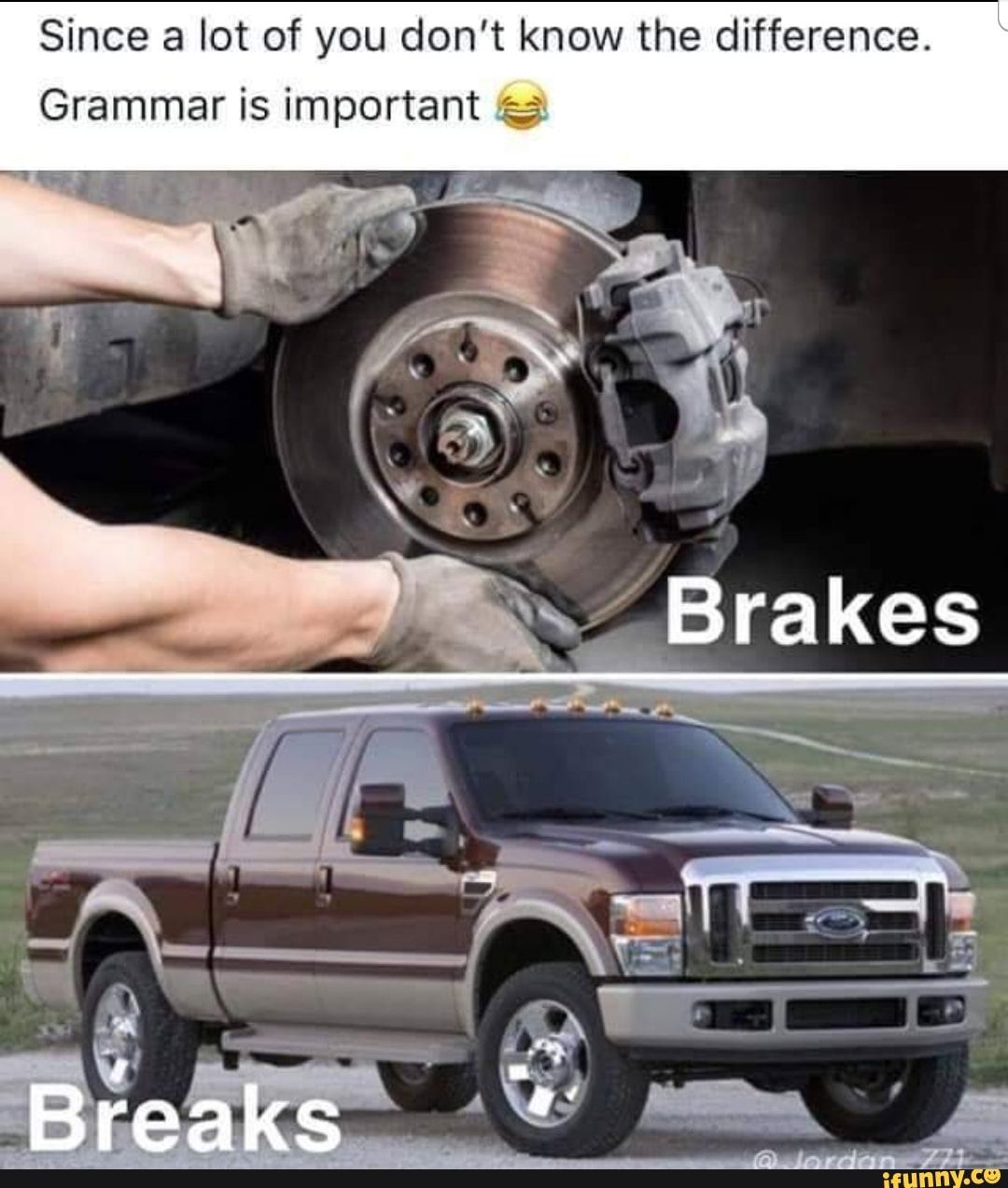 Since A Lot Of You Don T Know The Difference Grammar Is Important