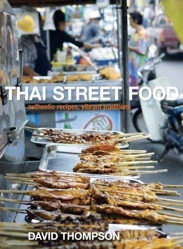 Chef david thompsons thai street food cookbook asian cookbooks chef david thompsons thai street food cookbook forumfinder Choice Image