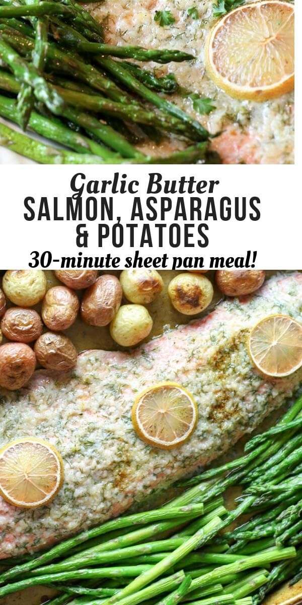 Sheet Pan Garlic Butter Salmon, Asparagus and Potatoes