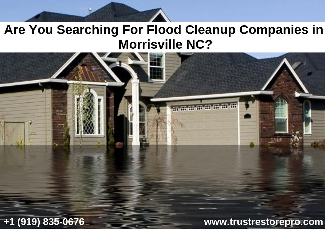 Flood Damage Repair Service Morrisville Nc Flood Cleanup Flood Damage Restoration Services