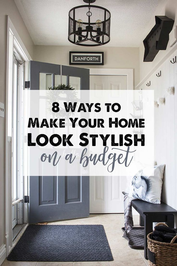 8 Ways to Make Your Home Look