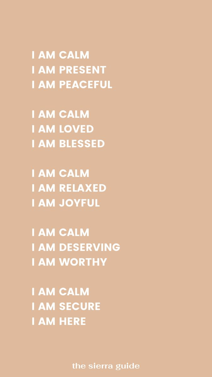I am calm affirmations | the sierra guide