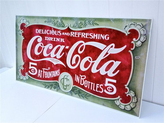 Vintage Reproduction Coca Cola - At Fountains - In Bottles - 5 Cents Metal Sign - Wall Hanging