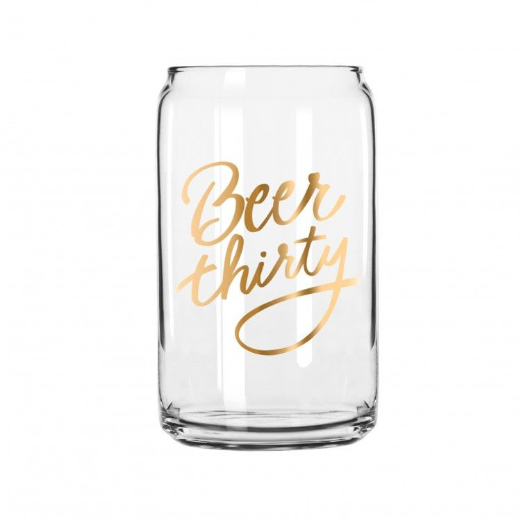 New Beer Thirty Can Shaped Glass Beer Thirty Beer Glass Beer Snob