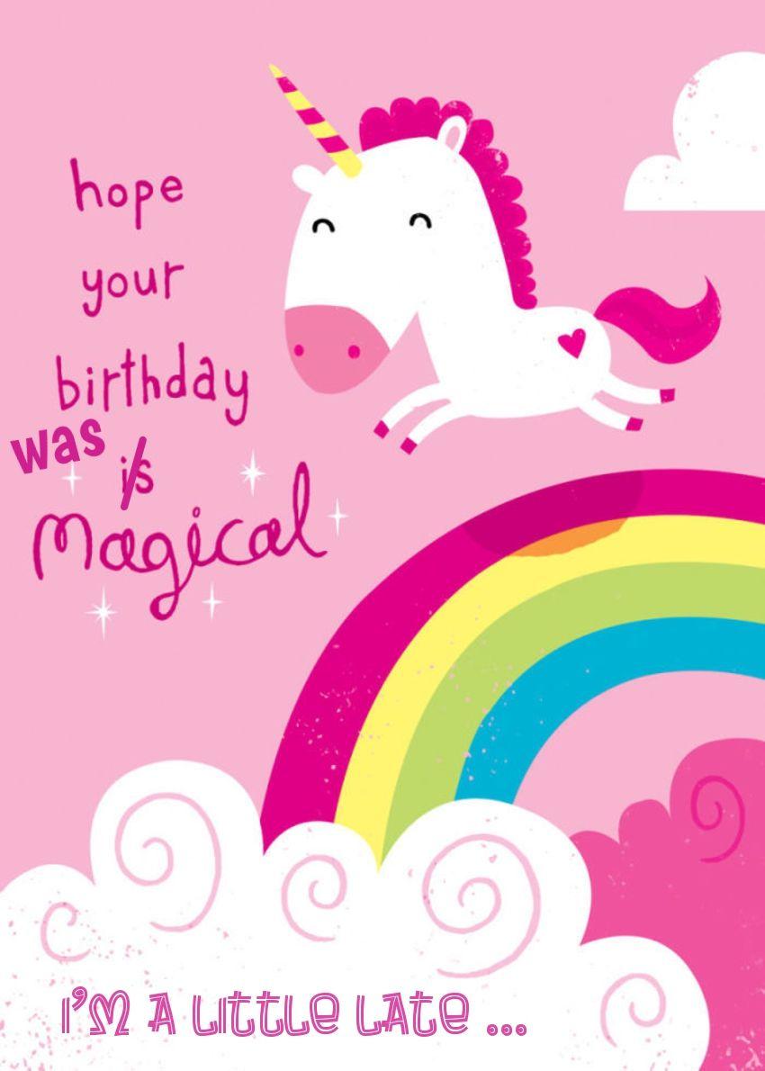 Unicorn BELATED Happy Birthday Greeting . Original edit by
