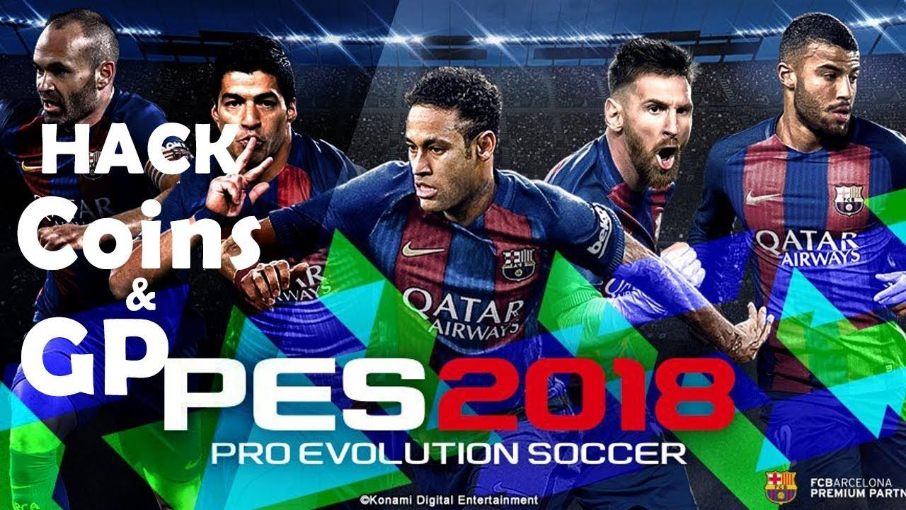 Pes 18 Mobile Hack Pes 2018 Mobile Pes Mobile Hack Pes Mobile Evolution Soccer Pro Evolution Soccer Pc Games Download