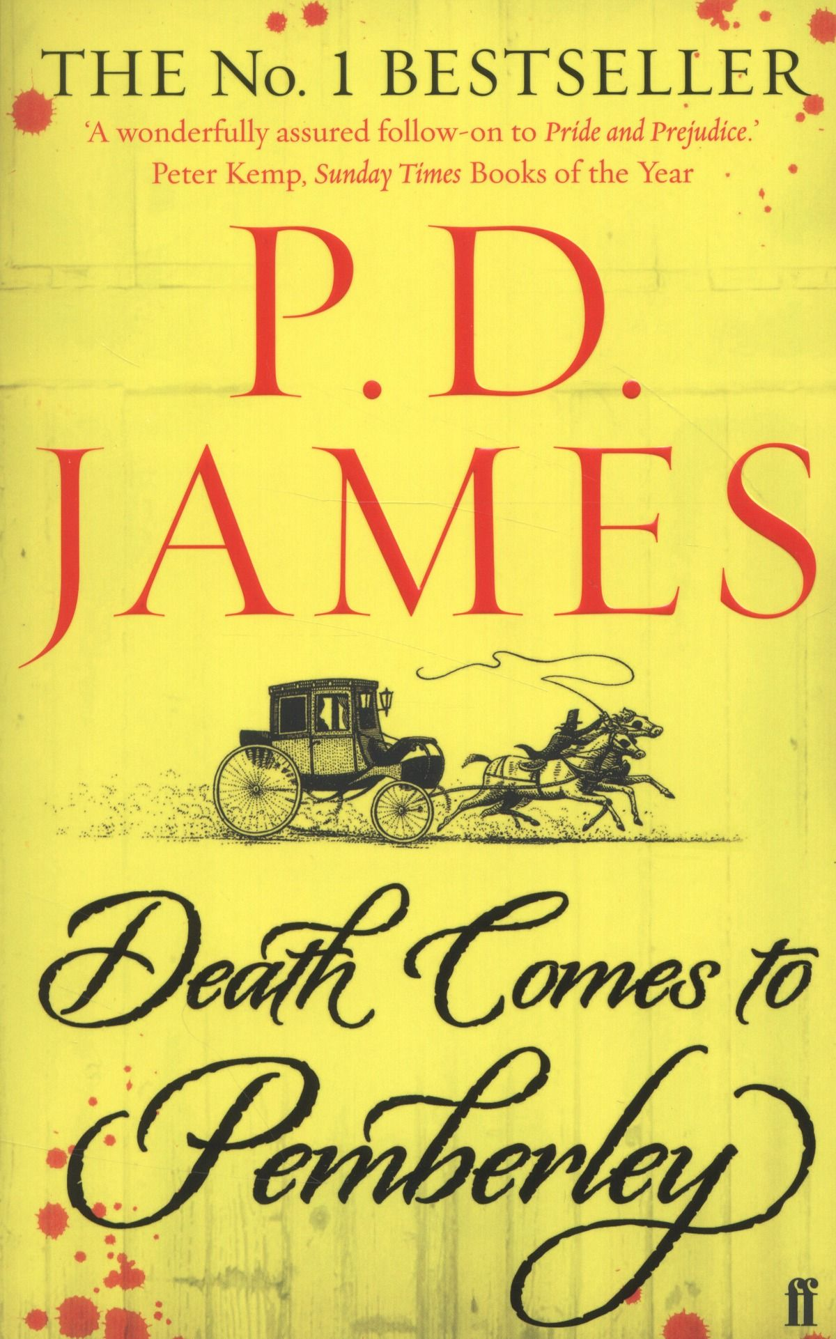 """""""Death comes to Pemberley"""" - P.D. James"""