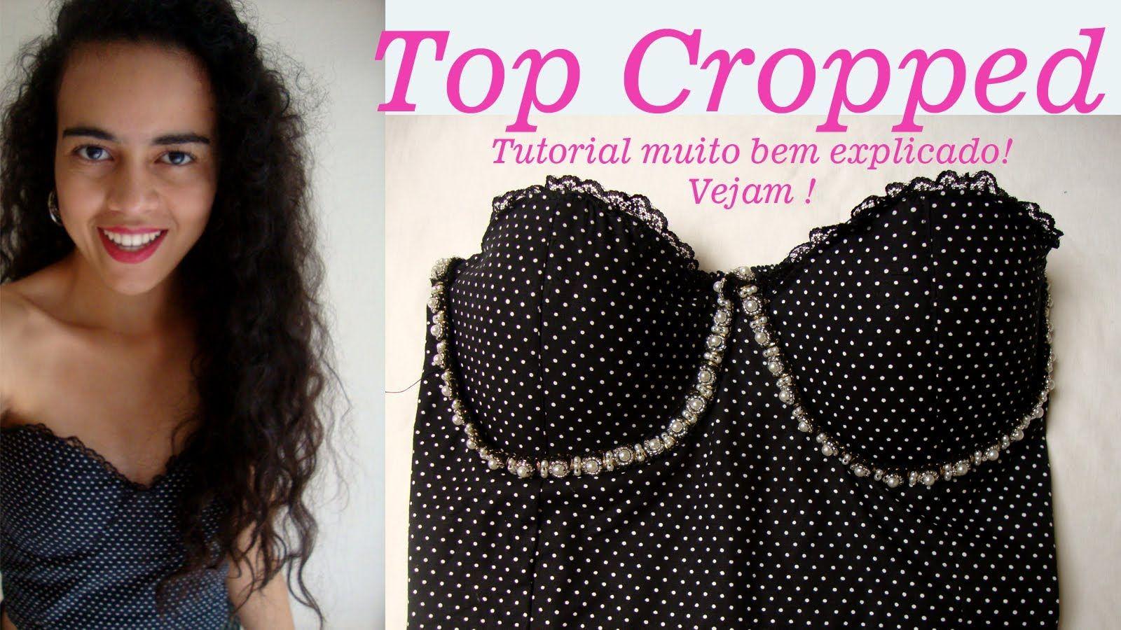 Costurando passo a passo Top Cropped por Alana Santos Blogger