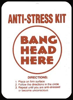 Stress+reduction+gifts | Related Pictures Anti Stress Kit Bang Head Here  Funny Office