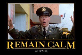 Remain Calm All Is Well Kevin Bacon In The Movie Animal House