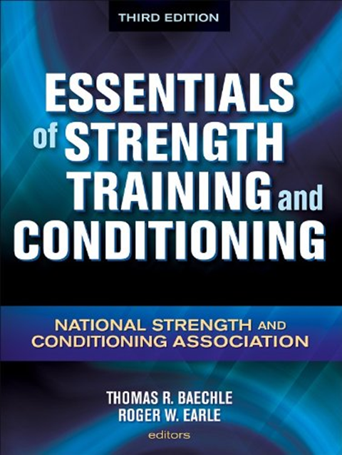 Essentials Of Strength Training And Conditioning 3rd Edition By National Strength And Conditioning Association Human Kinetics Strength Training Book Essentials Strength Conditioning