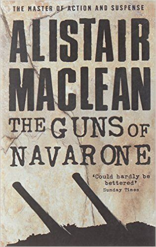The Guns of Navarone by Alistair MacLean Popular Books Made Into - presumed innocent book
