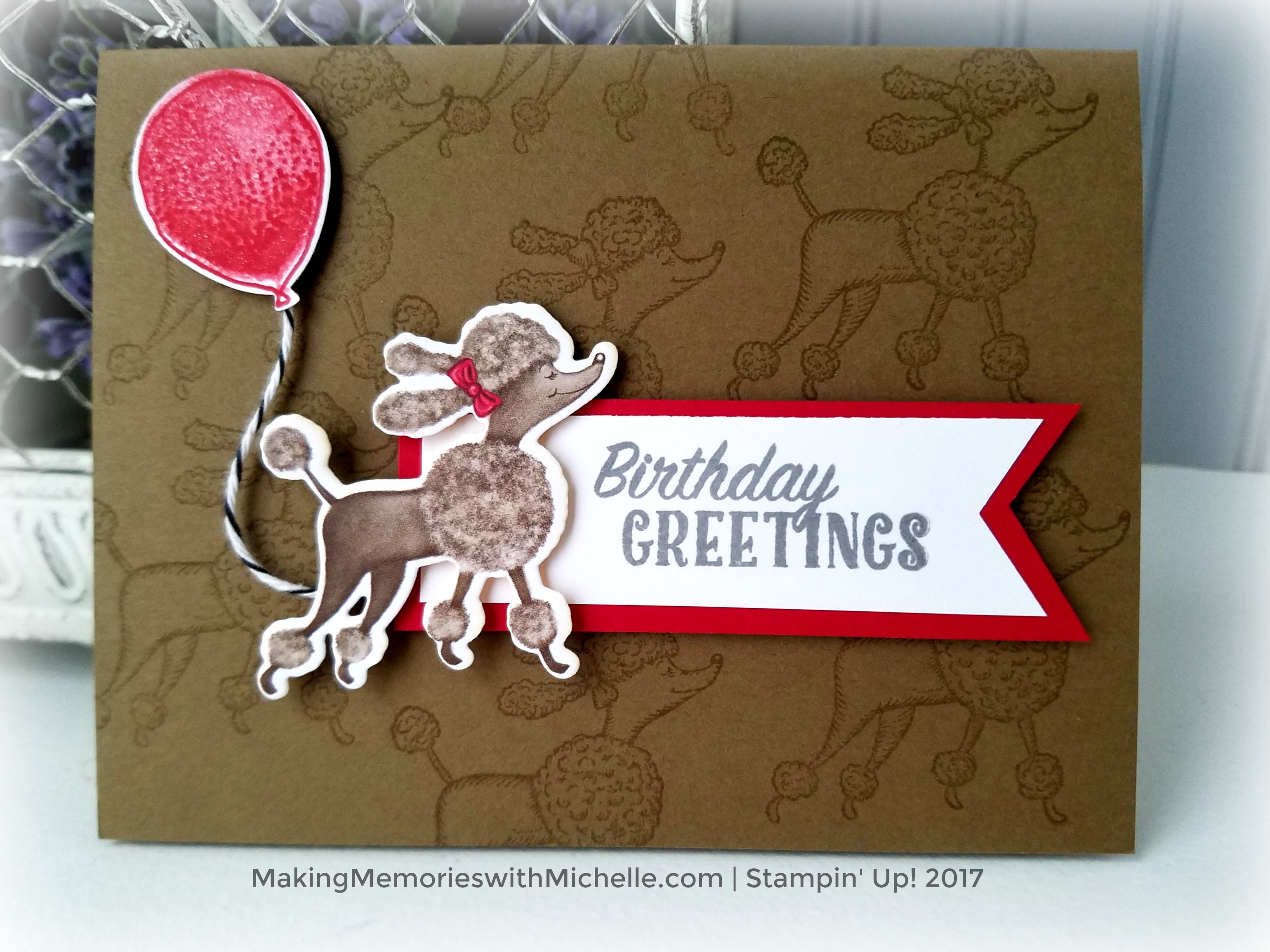 birthday memories suite birthday delivery poodles birthday card stampin up makingmemorieswithmichellecom - Birthday Card Delivery