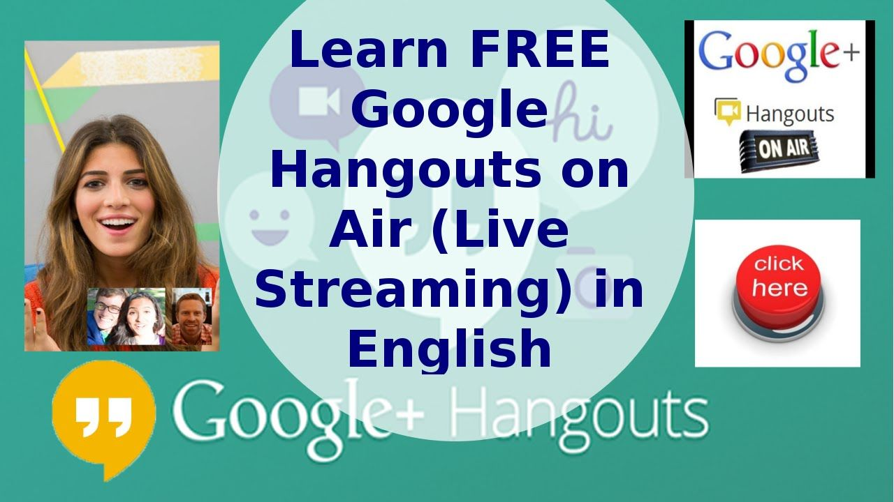 Learn FREE Google Hangouts on Air (Live Streaming) in