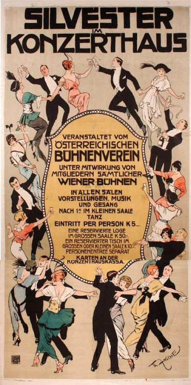 Happy New Year! Have as much fun as the crowd on this poster. ~ Designed by Theodor Zasche for a New Year's Eve Party at the concert house Vienna, ca. 1910.
