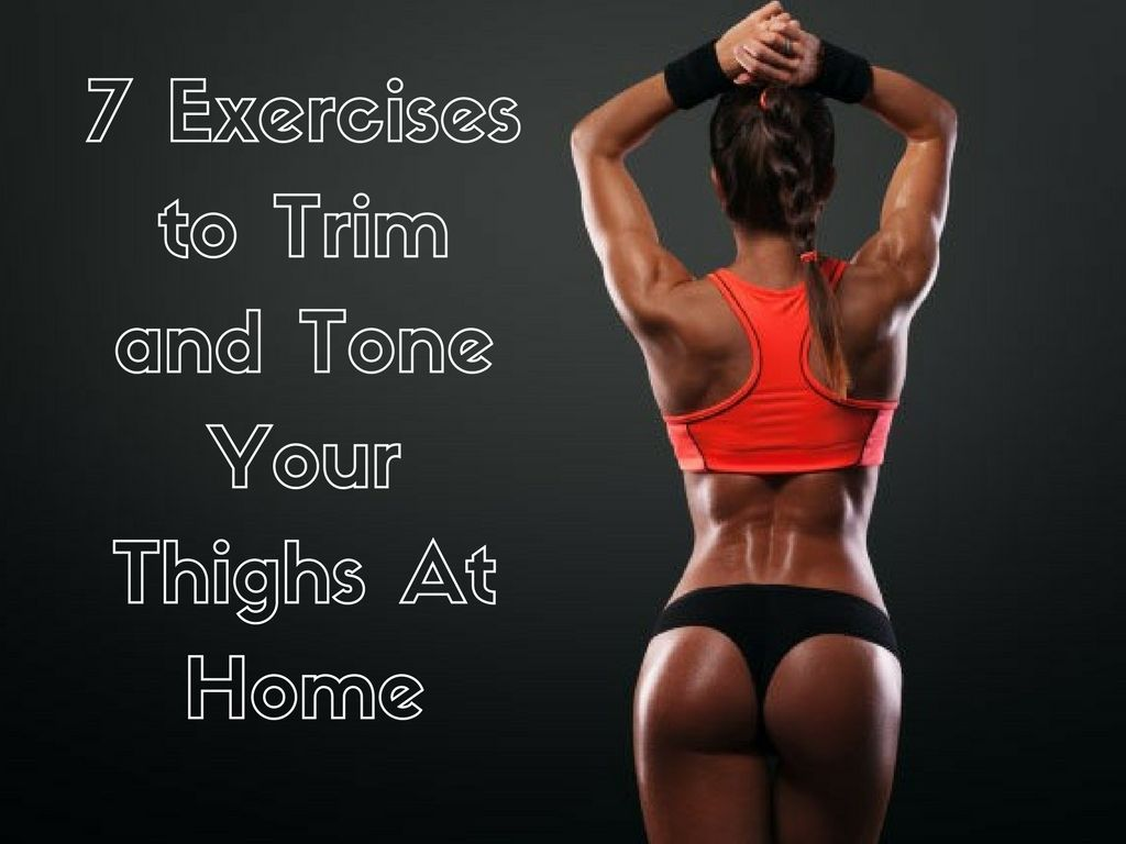 38a7aac2902d9 7 Exercises to Trim and Tone Your Thighs At Home Vegetarian Bodybuilding