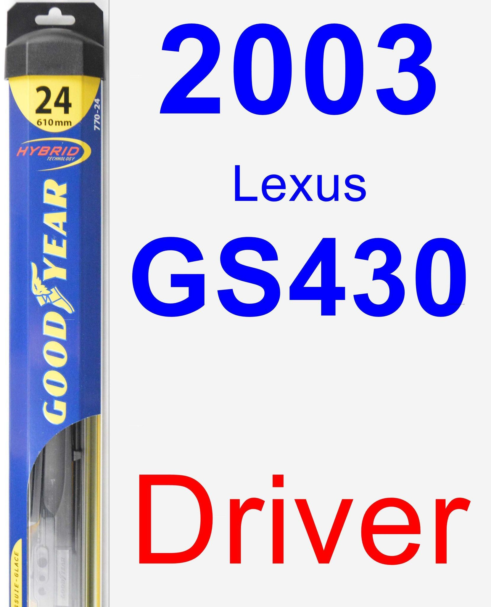 Driver Wiper Blade For 2003 Lexus GS430 - Hybrid
