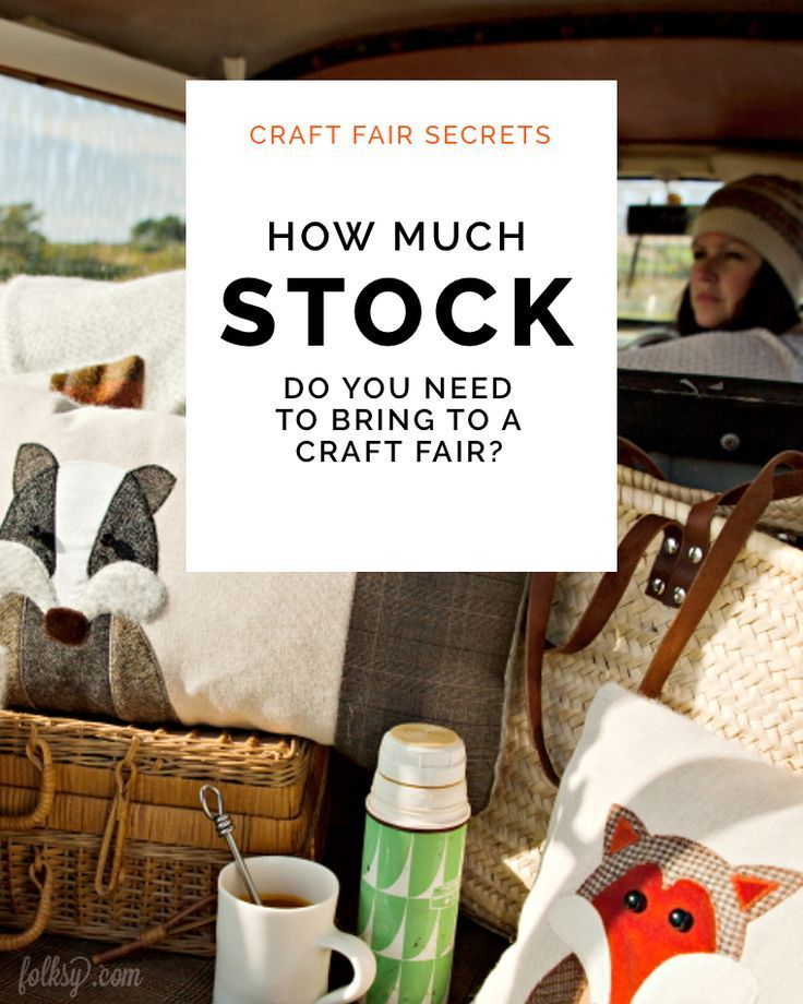 Craft Fair Secrets – How much stock do I need to bring?