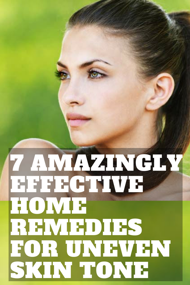 amazingly effective home remedies for uneven skin tone  Uneven
