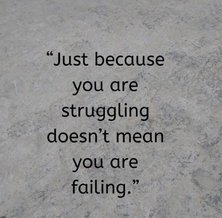 The Struggle Is Real 5 Steps To Overcome Struggle Life Struggle Quotes Struggle Quotes Failure Quotes Motivation