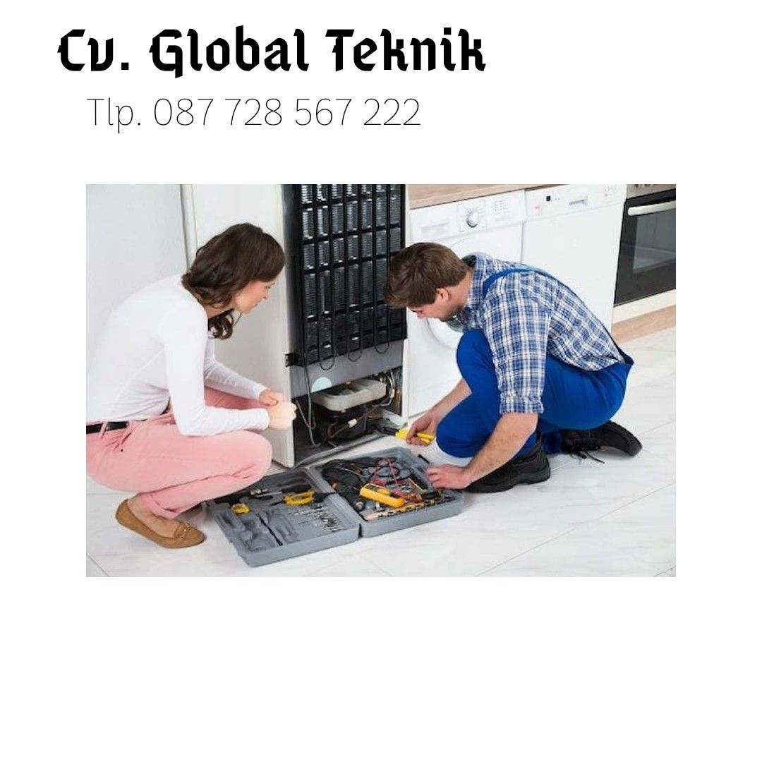 Service Kulkas Banjarnegara 087 728 567 222 Cv Global Teknik