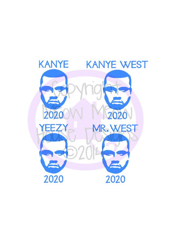 Kanye West 2020 Decal Select Your Size Tons Of Color Choices Gag Gift Hopefully Kanye For President Yeezy For Prez 2020 E Kanye West Gag Gifts Kanye