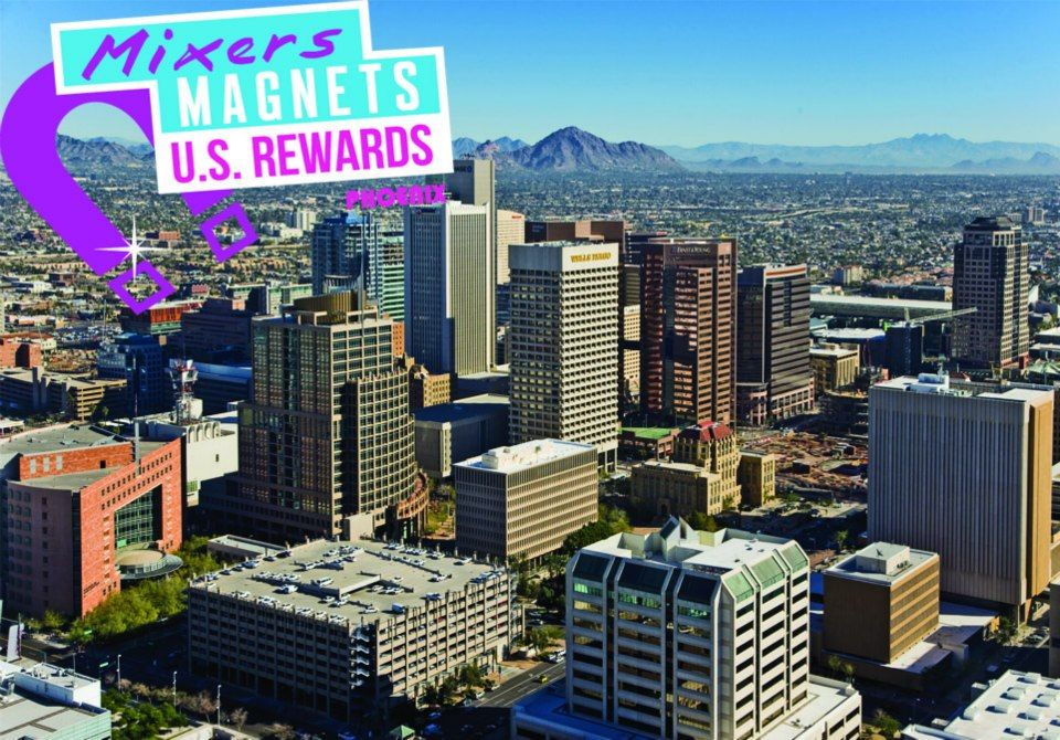 US Mixers! Here's the 1st Mixers Magnets U.S. Rewards challenge! Find your city & hit like! The city with the most 'likes' wins! — Mixers Magnets U.S. Rewards - Challenge #1 ----PHOENIX