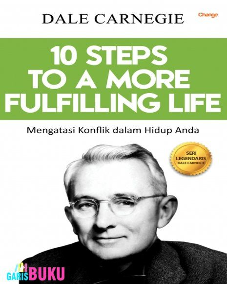 10 STEPS TO A MORE FULFILLING LIFE  https://www.goodreads.com/book/show/28637179-10-steps-to-a-more-fulfilling-life
