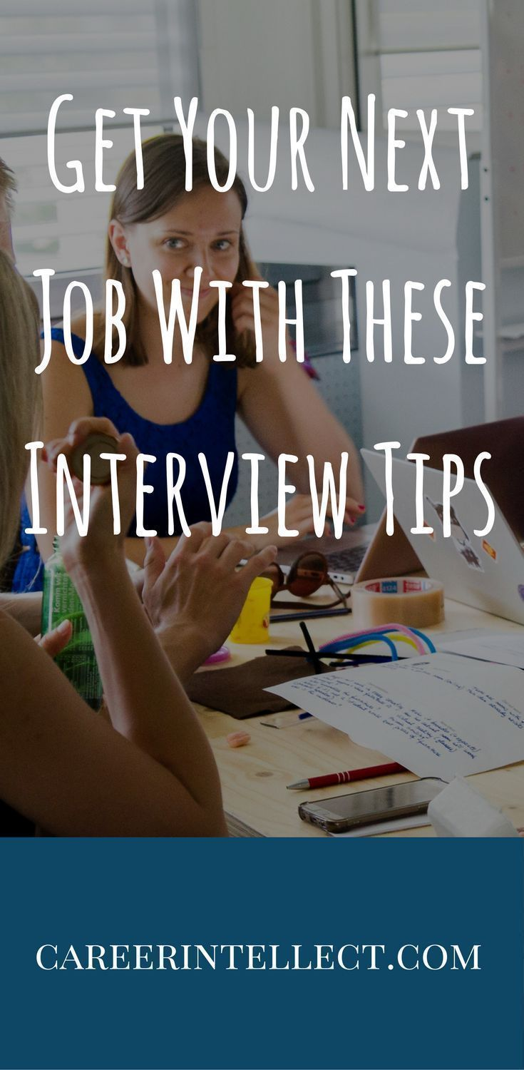 Use These Interview Tips Today to Get Your Next Job Part