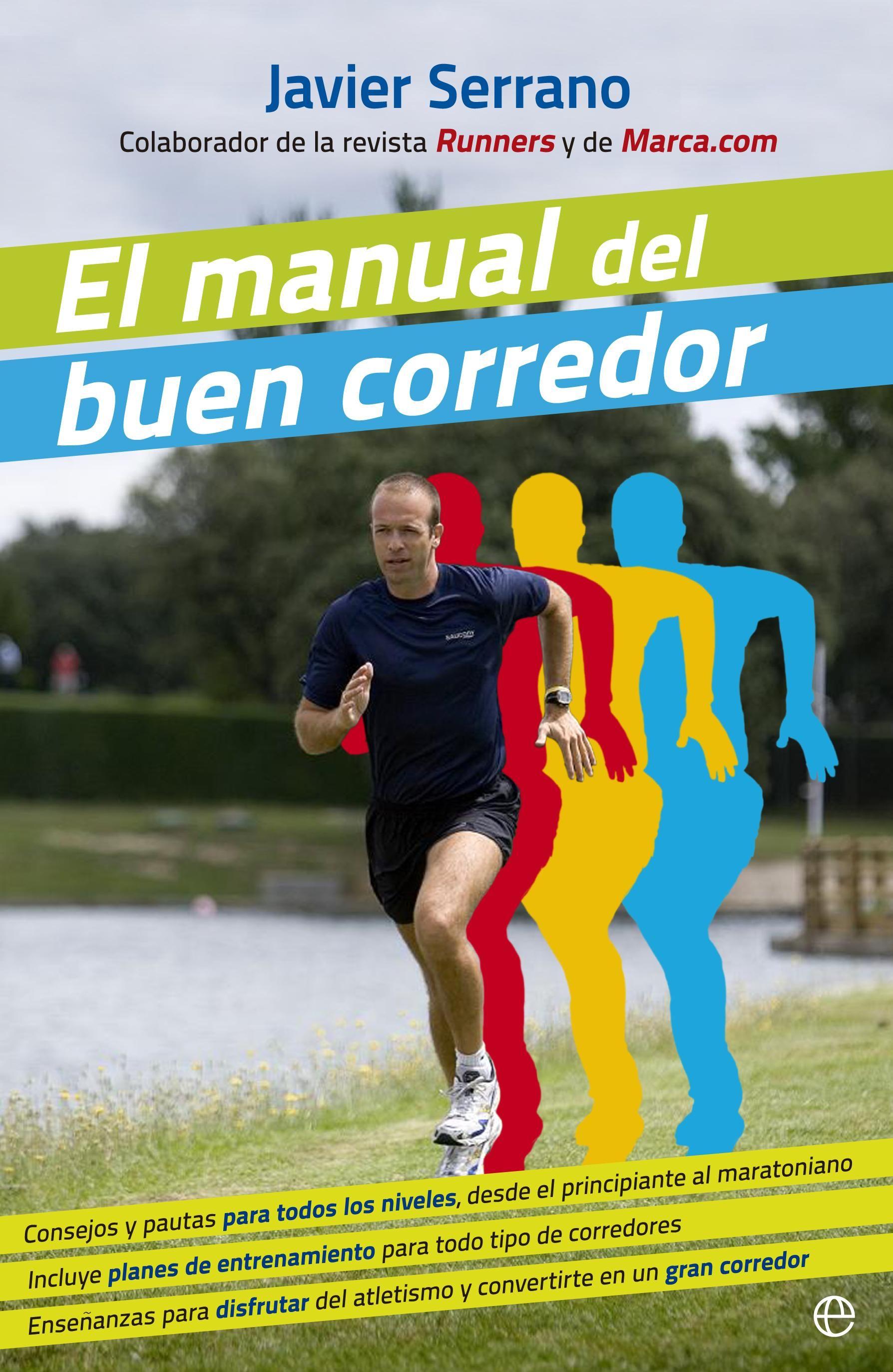 El manual de un buen corredor