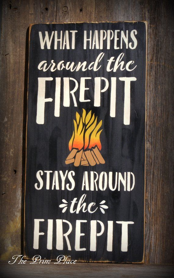 Photo of Primitive Firepit Sign ~ Backyard Sign ~ Outdoor Sign ~ What Happens Sign ~ Outdoor Decor ~ Backyard Decor ~ Campfire Sign ~ Funny Signs