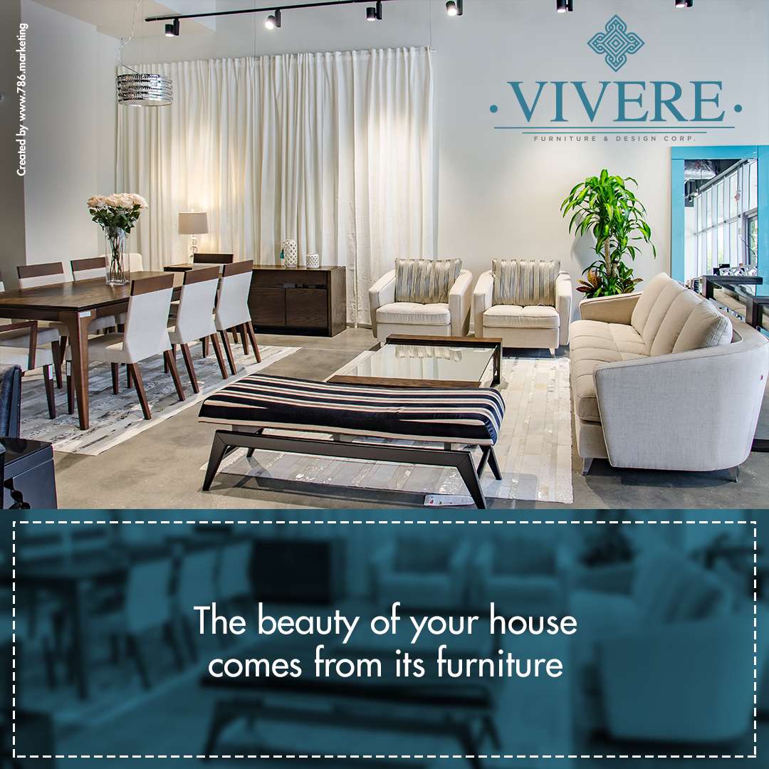 The beauty of your house comes from its furniture! Come visit us at ...